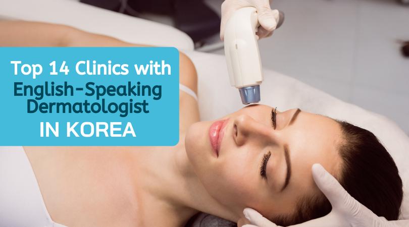 English Speaking Dermatologist in Korea